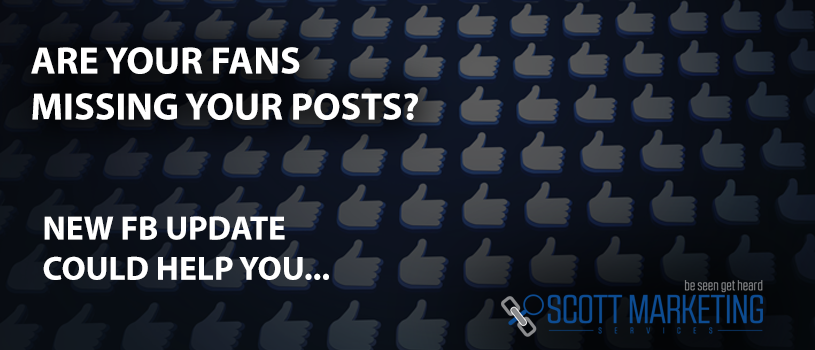"Are Your Facebook ""Fans"" Missing Your Posts? Here's How To Help Them (See You First)."